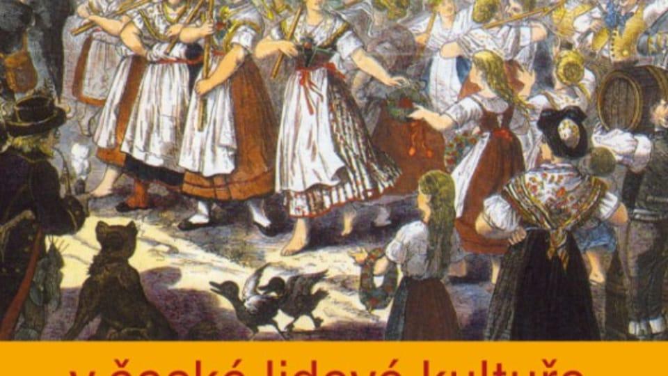 Обычаи и торжества в чешской народной культуре